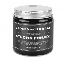 Closed on Monday Strong Pomade